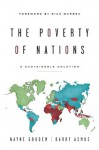 The Poverty of Nations: A Sustainable Solution - Barry Asmus, Wayne Grudem
