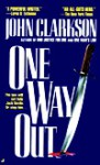 One Way Out - John Clarkson