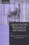 Qualitative Research Methods: A Health Focus - Pranee Liamputtong Rice, Douglas Ezzy