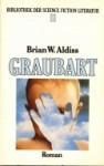 Graubart : Roman - Brian W. Aldiss