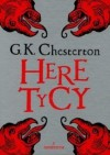 Heretycy - Gilbert Keith Chesterton