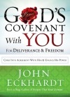 God's Covenant With You for Deliverance and Freedom: Come Into Agreement With Him and Unlock His Power - John Eckhardt