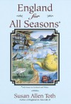 England For All Seasons - Susan Allen Toth