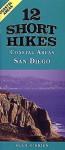 12 Short Hikes® San Diego Coast - Sean O'Brien