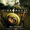 MirrorMask - Neil Gaiman, Stephanie Leonidas, HarperAudio