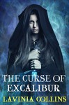 The Curse Of Excalibur - Lavinia Collins