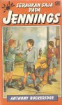 Serahkan Saja Pada Jennings - Anthony Buckeridge, Agus Setiadi