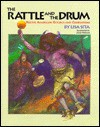 The Rattle and the Drum - Lisa Sita, James Watling