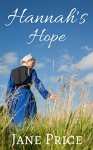 AMISH ROMANCE: Hannah's Hope: (Clean Secret Celebrity Billionare Romance) (Forbidden First Time Romance) - Jane Price