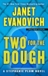 Two for the Dough - Janet Evanovich