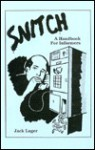 Snitch: A Handbook For Informers - Jack Luger