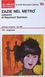 Queneau R. - ZAZIE NEL METRÒ - Raymond Queneau