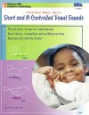 Short and R-Controlled Vowel Sounds - Penny Groves, Shauna Mooney Kawasaki