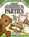 Library Incentive Parties - Carol Thompson