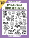 Ready-to-Use Medieval Illustrations: 424 Different Copyright-Free Designs - Maggie Kate