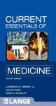 CURRENT Essentials of Medicine, Fourth Edition (LANGE CURRENT Essentials) - Lawrence Tierney, Sanjay Saint, Mary Whooley