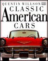 Classic American Cars - Quentin Willson