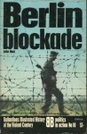 Berlin Blockade - John May