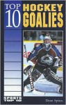 Top 10 Hockey Goalies - Dean Spiros