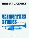 O2279 - Elementary Studies for the Trumpet - Herbert L. Clarke