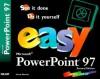 Easy Microsoft PowerPoint 97 - Laura Monsen