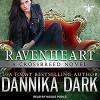Ravenheart: Crossbreed Series, Book 2 - Dannika Dark, Nicole Poole, Tantor Audio