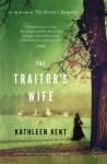 The Traitors' Wife - Kathleen Kent
