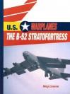 The B 52 Stratofortress - Meg Greene