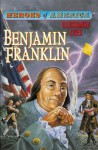 Benjamin Franklin - Jack Kelly