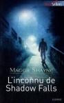 L'inconnu de Shadow Falls - Maggie Shayne
