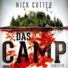 Das Camp: Thriller - Nick Cutter, Wolfgang Müller