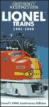Greenberg's Pocket Price Guide: Lionel Trains 1901-2000 (Greenburg's Pocket Price Guide Lionel Trains) - Kent J. Johnson