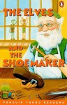 The Elves and the Shoemaker - Marie Crook, Jacqui Campbell