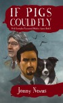 If Pigs Could Fly (West Kensington Paranormal Detective Agency #1) - Jonny Nexus