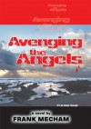 Avenging the Angels: It's all about revenge. - Frank Mecham