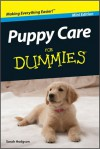 Puppy Care For Dummies, Mini Edition - Sarah Hodgson