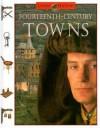 Fourteenth-Century Towns - John D. Clare