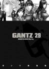 Gantz/29 (Gantz, #29) - Hiroya Oku, Chris Warner
