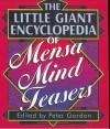 The Little Giant® Encyclopedia of Mensa Mind Teasers - Peter Gordon, Karen C. Richards, Steve Ryan, Henry Hook, Mensa