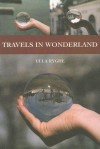 Travels in Wonderland: A Memoir - Ulla Ryghe