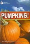 Flying Pumpkins! - Rob Waring