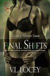 Final Shifts (To Love a Wildcat Book 6) - V.L. Locey