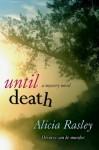 Until Death - Alicia Rasley