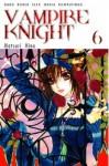Vampire Knight, Vol. 6 - Matsuri Hino