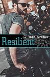 Resilient - Gillian Archer