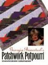 Georgia Bonesteel's Patchwork Potpourri - Georgia Bonesteel