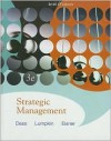 Strategic Management: Text and Cases [With Access Code] - Gregory G. Dess, Alan B. Eisner