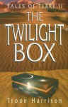The Twilight Box - Troon Harrison
