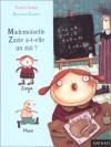Mademoiselle Zazie A T'elle Un Zizi ? - Thierry Lenain, Delphine Durand