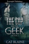 The Cop and the Geek 2 - Cat Blaine